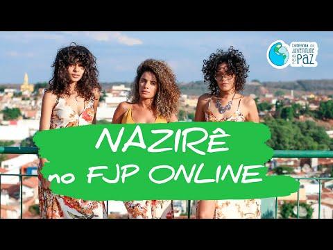 Nazirê: Propagar o Amor — I FJP online - 01/11/20