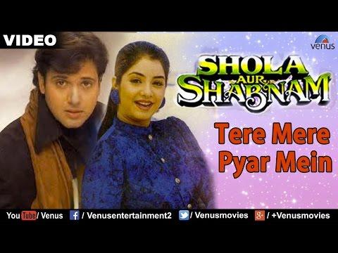 Tere Mere Pyar Mein (Shola Aur Shabnam)