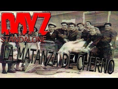 DayZ Standalone | LA MATANZA DE CHERNO