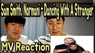 Sam Smith Normani Dancing With A Stranger MV Reaction.mp3