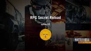 BFH - Getting The RPG Secret Reload. 1 in 10,000 Chance