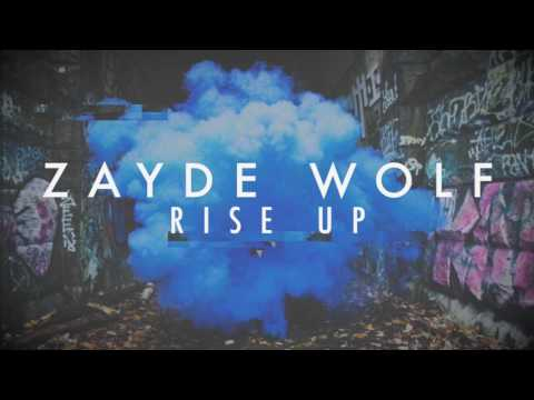 ZAYDE WOLF - RISE UP (from The Hidden Memoir EP) - The Royals