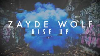 Download ZAYDE WOLF - RISE UP (from The Hidden Memoir EP) - AUDIO MP3 song and Music Video