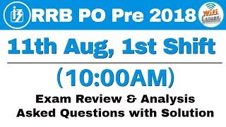 IBPS RRB PO Prelims (11 Aug 2018, Shift-I) Exam Analysis & Asked Questions