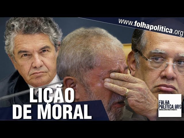 A lição de moral durante o julgamento de HC de Lula que ministros do STF jamais esquecerão