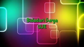 Bidadari Surga - Uje / KARAOKE NASYID/Minus One
