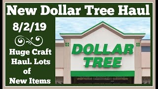 New Dollar Tree Haul 8/2/19 Huge Craft Haul Pictures at the end.