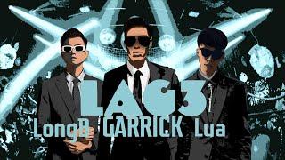 """Download Họ gọi anh là máy bay """"LAG 3"""" - Garrick x Lửa x Long B x Prod.HoàngTrung (Video Lyric)"""