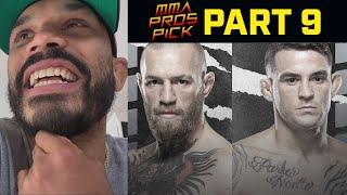 MMA Pros Pick Conor McGregor vs Dustin Poirier 3 Part 9 UFC 264