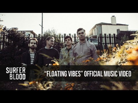 Surfer Blood - Floating Vibes [Music Video]