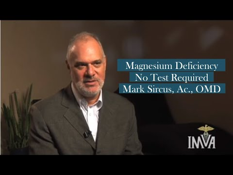 Magnesium Deficiency - No Test Required - Mark Sircus, Ac., OMD