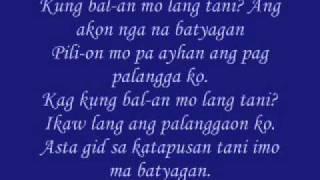 Angelkym Acusto: Kung Bal-an Mo Lang Tani Lyrics