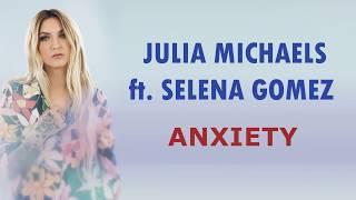 Julia michaels ft selena gomez ...