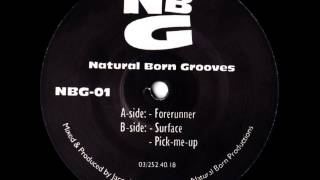 Natural Born Grooves - Forerunner (old skool)