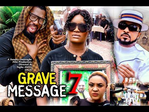 GRAVE MESSAGE SEASON 7 (New Hit) CHIZZY ALICHI 2021 Latest Nigerian Nollywood Movie