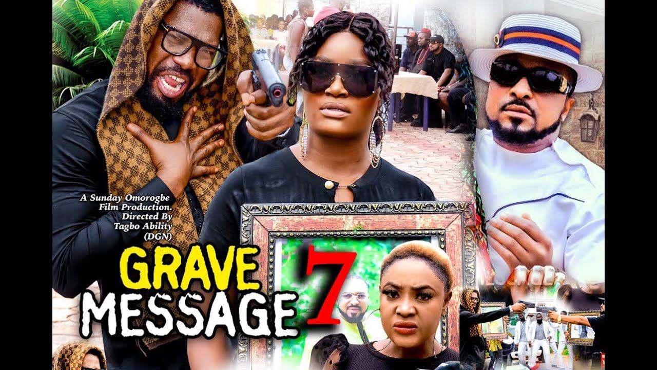 Download GRAVE MESSAGE SEASON 7 (New Hit) CHIZZY ALICHI 2021 Latest Nigerian Nollywood Movie