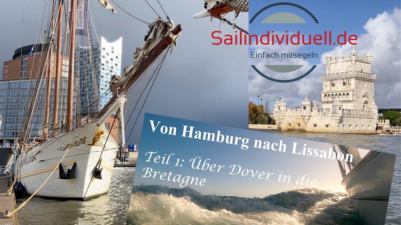 Von Hamburg nach Lissabon - Von Gezeiten und Wind