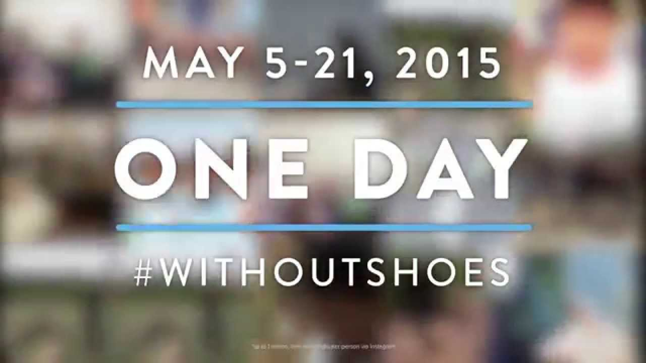 af76e69d327 One Day Without Shoes 2015 - YouTube