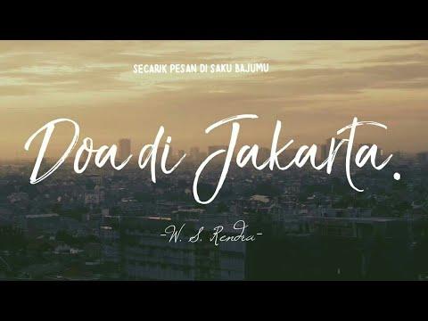 SUAR PUISI : 126. W. S Rendra - Doa Di Jakarta