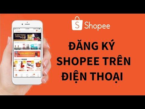 Hướng dẫn đăng ký tài khoản Shopee trên điện thoại   Cách tạo tài khoản Shopee trên điện thoại