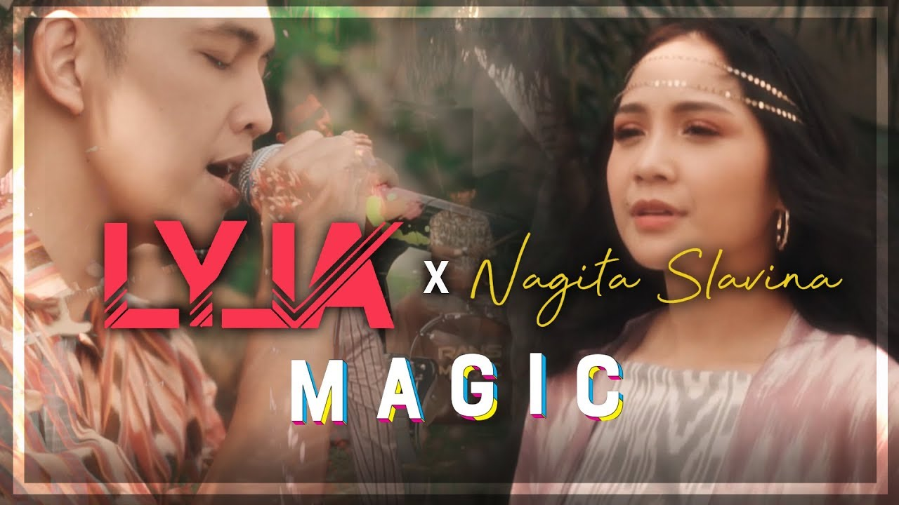 Download LYLA X NAGITA - MAGIC  (OFFICIAL MUSIC VIDEO)