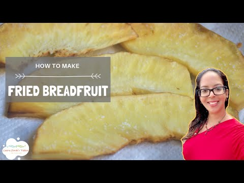 How To Make Fried Breadfruit (View in HD)