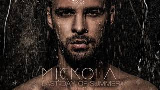 MICKOLAI - Last Day Of Summer (Audio)
