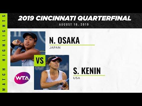 Naomi Osaka vs. Sofia Kenin | 2019 Western \u0026 Southern Open Quarterfinal | WTA Highlights