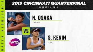 Naomi Osaka vs. Sofia Kenin | 2019 Western & Southern Open Quarterfinal | WTA Highlights