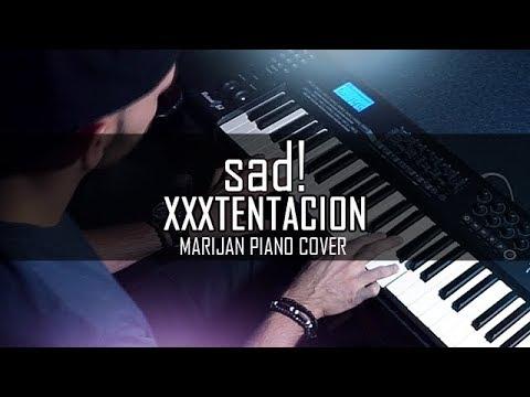 XXXTENTACION - SAD! | Piano Cover + Sheets