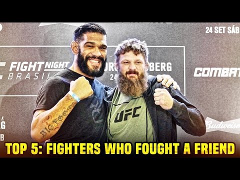 5 UFC Fighters Who Fought A Close Friend