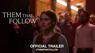 Them That Follow 2019  Official US Trailer HD