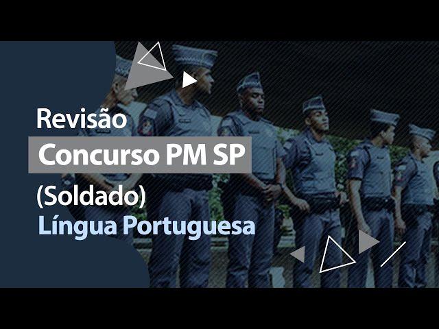 Concurso PM SP - Revisão - Língua Portuguesa