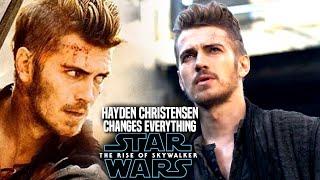 Hayden Christensen News Changes Everything! The Rise Of Skywalker (Star Wars Episode 9)