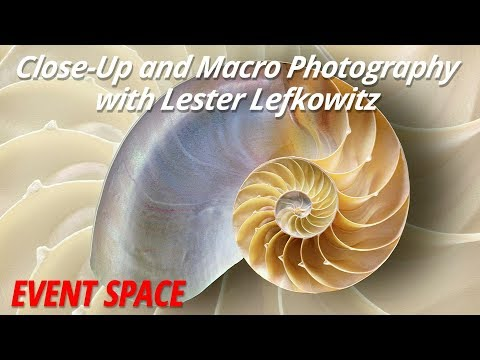 Close-Up and Macro Photography | Lester Lefkowitz
