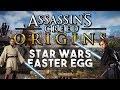 Assassin's Creed: Origins - Star Wars Easter Egg