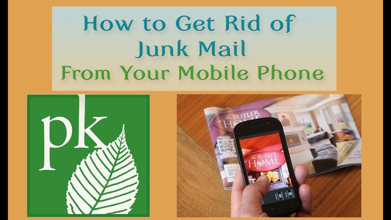 How to Get Rid of Junk Mail With Your Mobile Phone - YouTube