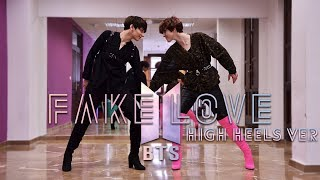 Video KIH - FAKE LOVE (HIGH HEELS VERSION) Dance Cover [SPECIAL 50K] download MP3, 3GP, MP4, WEBM, AVI, FLV Juni 2018