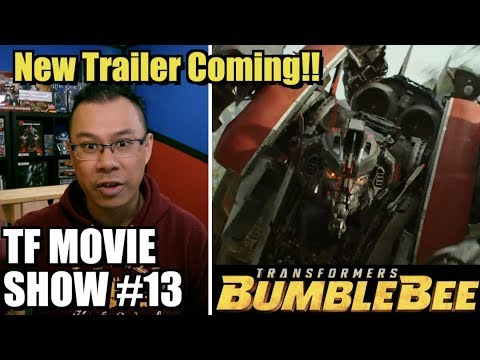 New Bumblebee Trailer 2 COMING! - [TF MOVIE SHOW #13]