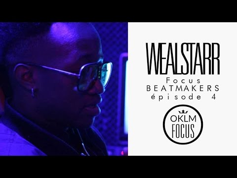 Youtube: WEALSTARR (Beatmaker Booba, Niro, Kery James, Lacrim…) – OKLM Focus: Beatmakers