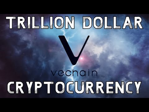 The Trillion Dollar Cryptocurrency   Vechain
