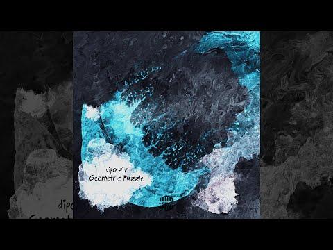 dipaziv - Geometric Puzzle (Original Mix) [Audio]