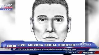 SERIAL SHOOTER: Arizona Serial Shooter On The Loose - FNN