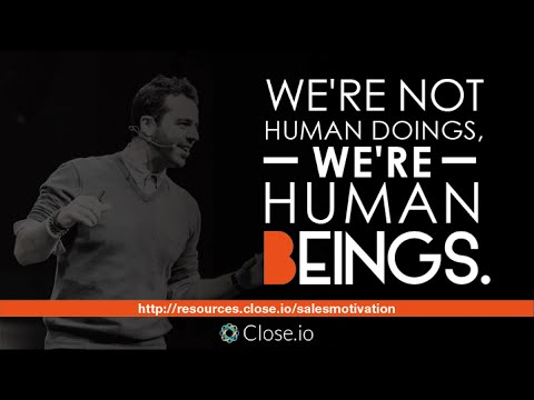 Sales Motivation Quote Were Not Just Human Doings Were Human