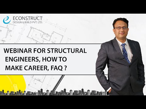 WEBINAR FOR STRUCTURAL ENGINEERS, HOW TO MAKE CAREER, FAQ ?
