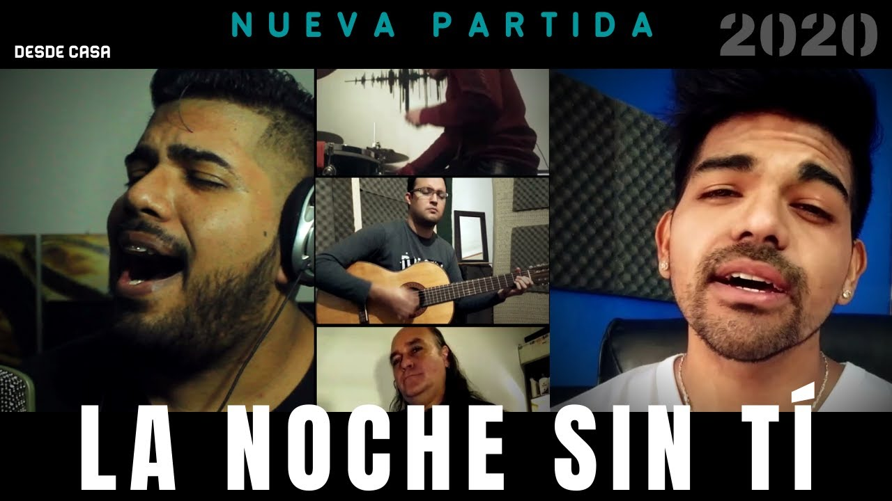 LA NOCHE SIN TI - Nueva Partida 2020 (DESDE CASA) Hermanos Mamonde (Cover)