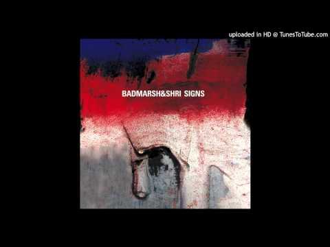 Badmarsh & Shri - Signs (Radio Edit) mp3