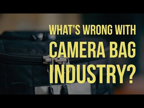 What's Wrong With The Camera Bag Industry