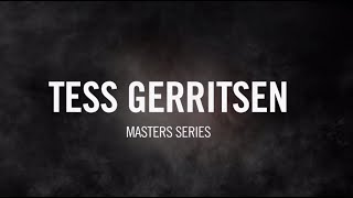 Masters Series with Tess Gerritsen