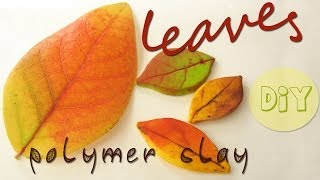 polymer clay LEAVES tutorial - autumn project part 2